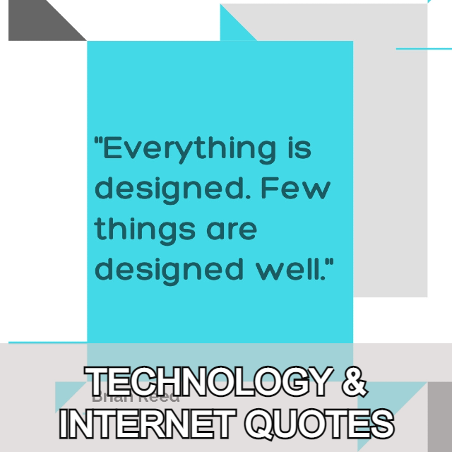 TECHNOLOGY AND INTERNET QUOTES